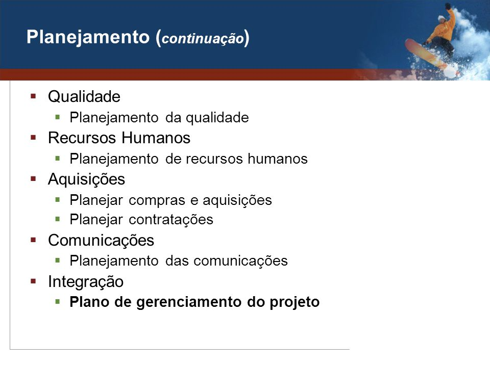 Planejamento (continuação)