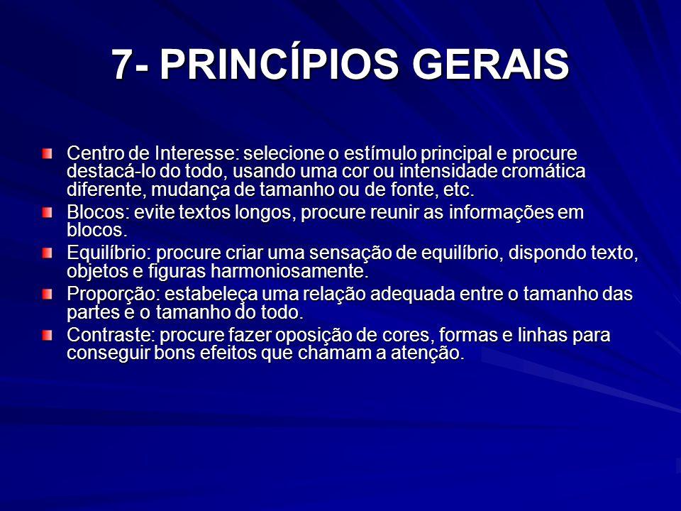 7- PRINCÍPIOS GERAIS
