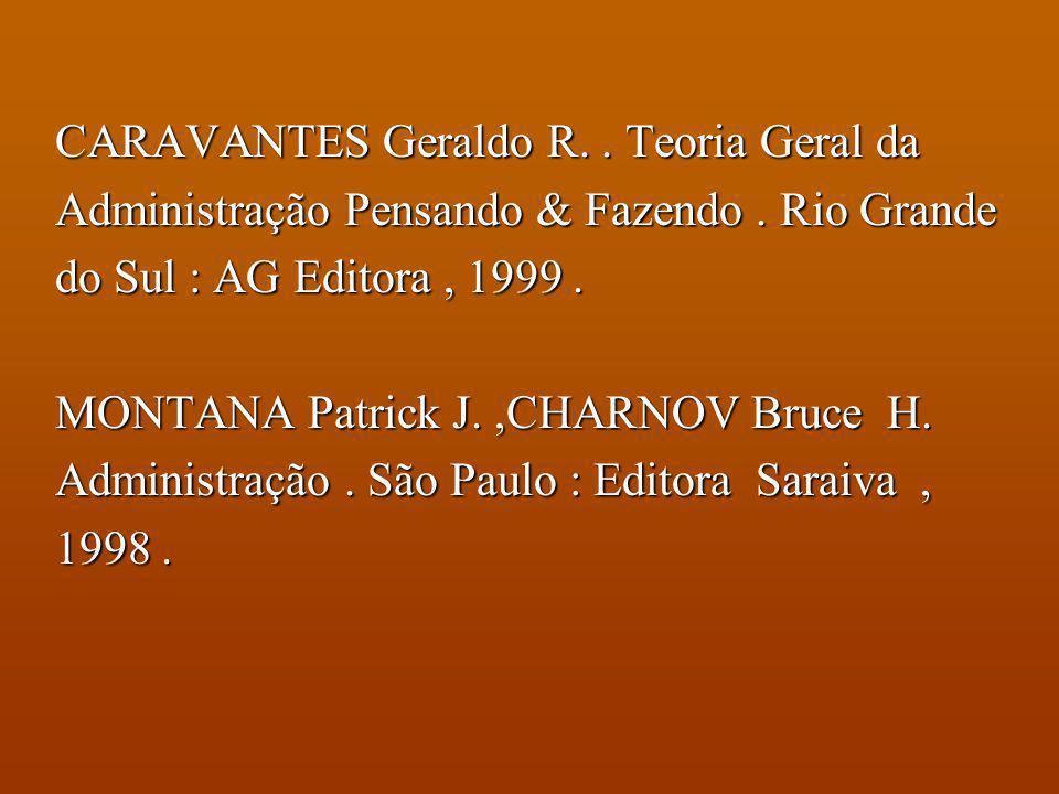 CARAVANTES Geraldo R. . Teoria Geral da