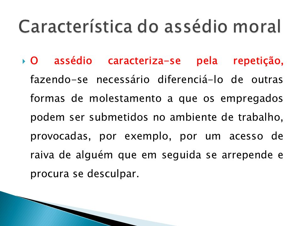 Característica do assédio moral