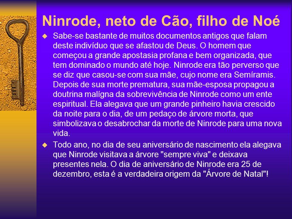 Ninrode, neto de Cão, filho de Noé