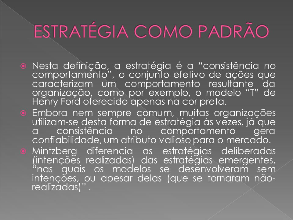 ESTRATÉGIA COMO PADRÃO