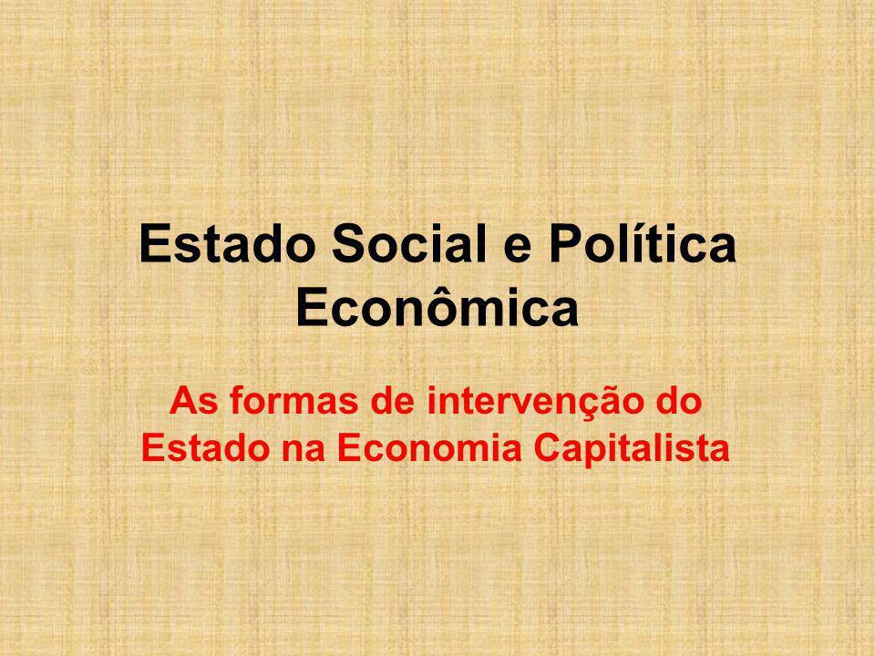 Estado Social e Política Econômica