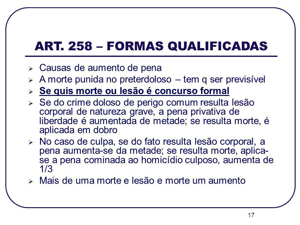 ART. 258 – FORMAS QUALIFICADAS