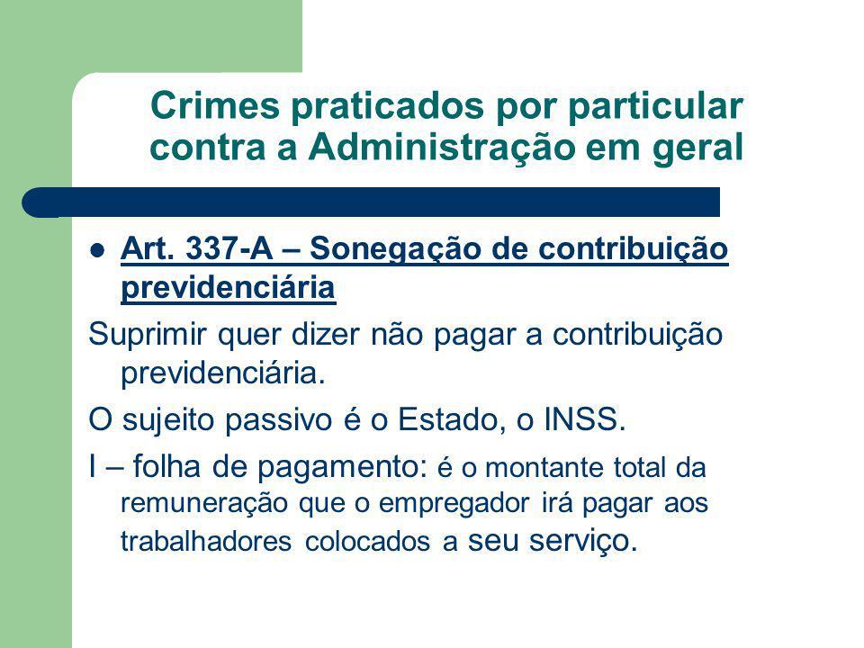 Crimes praticados por particular contra a Administração em geral