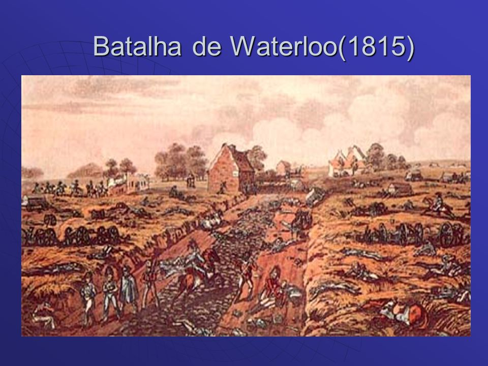 Batalha de Waterloo(1815)