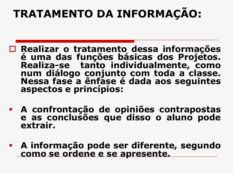 TRATAMENTO DA INFORMAÇÃO: