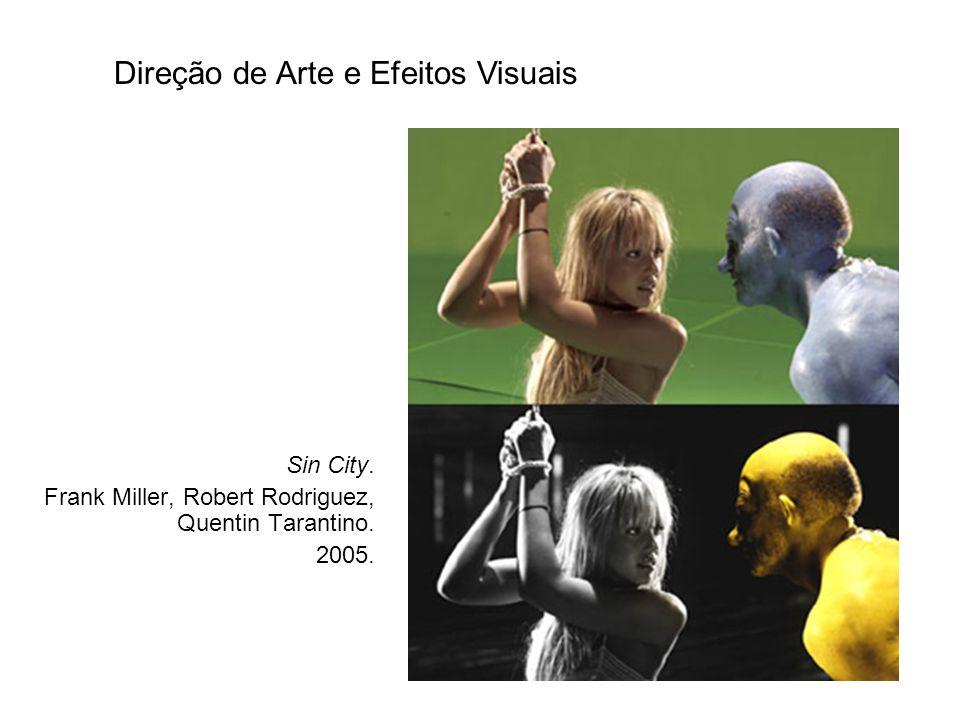 Direção de Arte e Efeitos Visuais