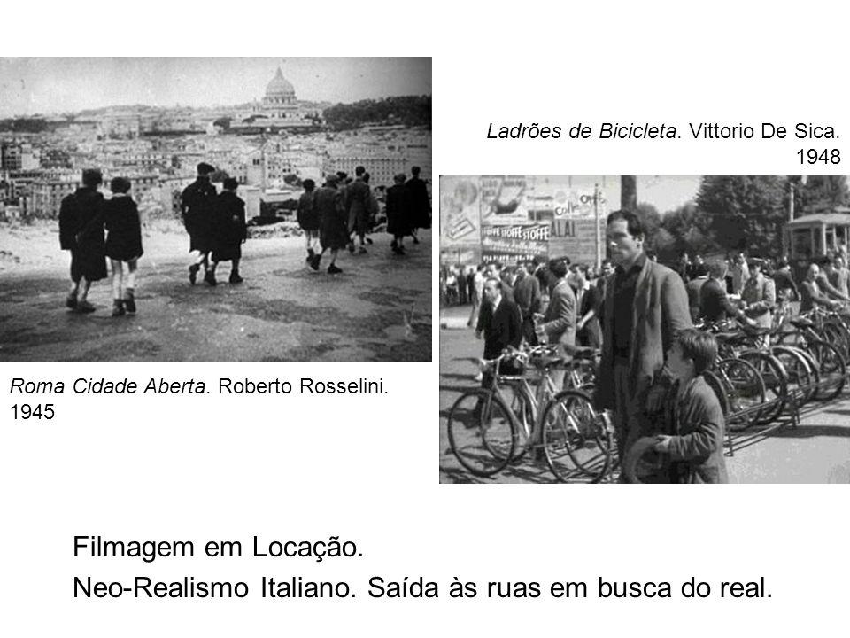 Neo-Realismo Italiano. Saída às ruas em busca do real.