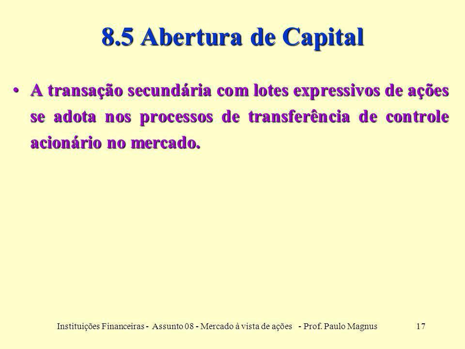 8.5 Abertura de Capital