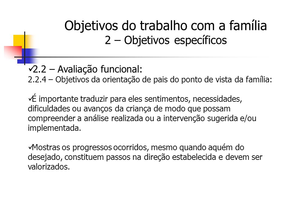 Objetivos do trabalho com a família
