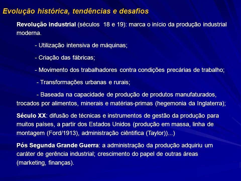 Evolução histórica, tendências e desafios