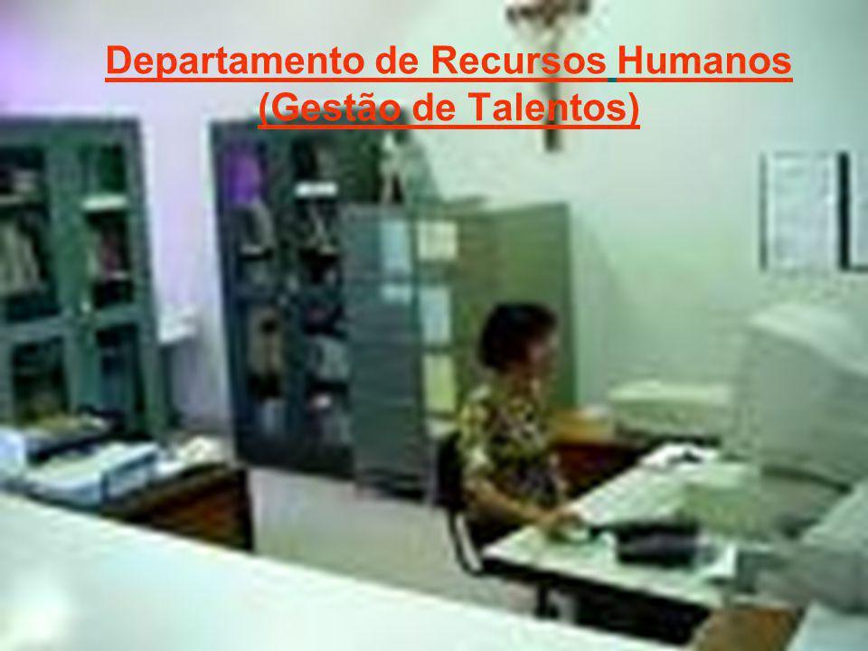 Departamento de Recursos Humanos (Gestão de Talentos)