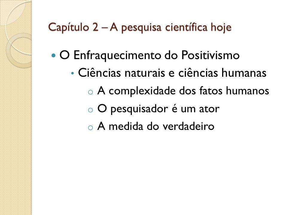Capítulo 2 – A pesquisa científica hoje