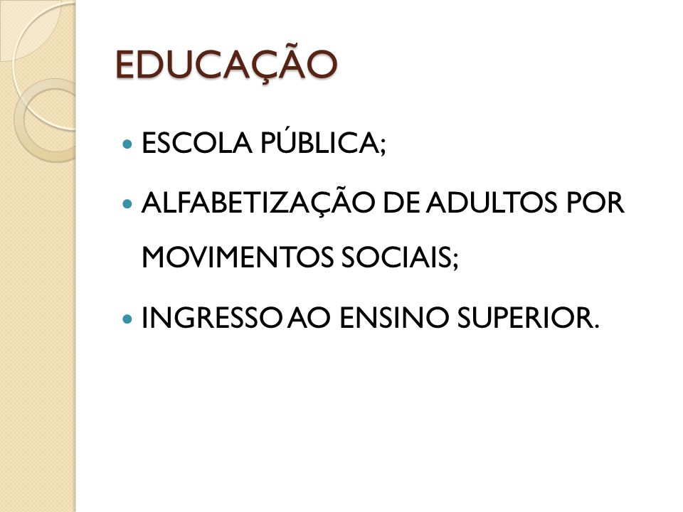 EDUCAÇÃO ESCOLA PÚBLICA;