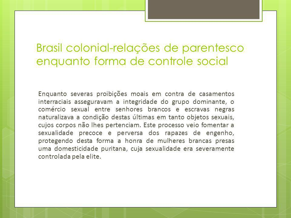 Brasil colonial-relações de parentesco enquanto forma de controle social