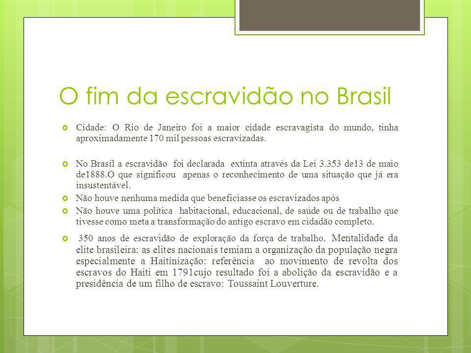 O fim da escravidão no Brasil