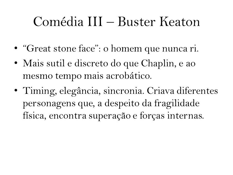 Comédia III – Buster Keaton