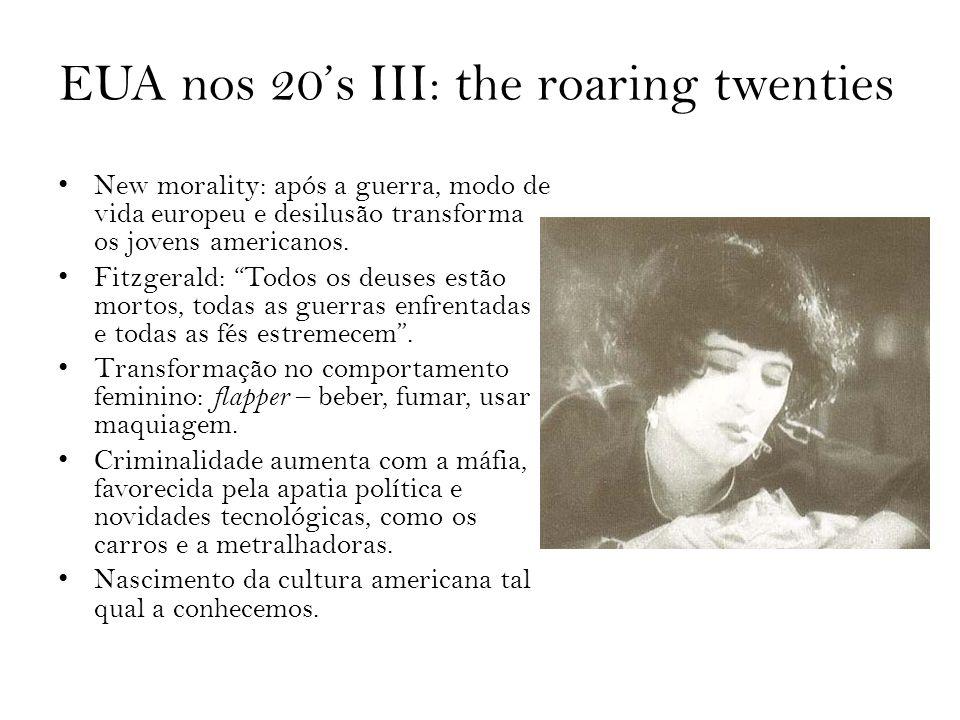 EUA nos 20's III: the roaring twenties