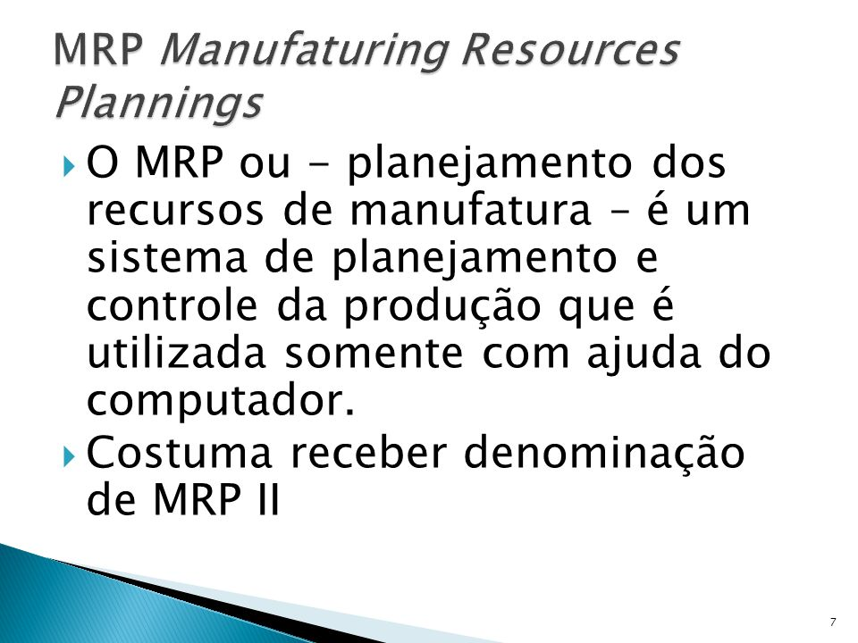 MRP Manufaturing Resources Plannings