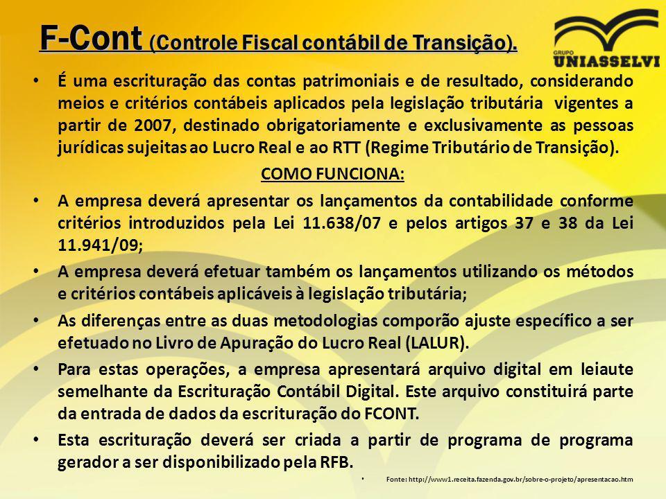 F-Cont (Controle Fiscal contábil de Transição).