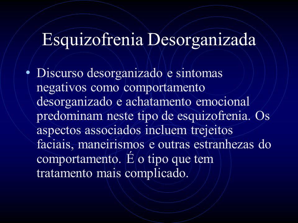 Esquizofrenia Desorganizada