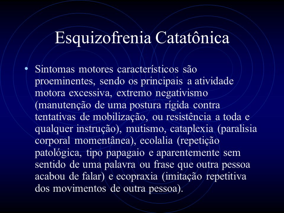 Esquizofrenia Catatônica
