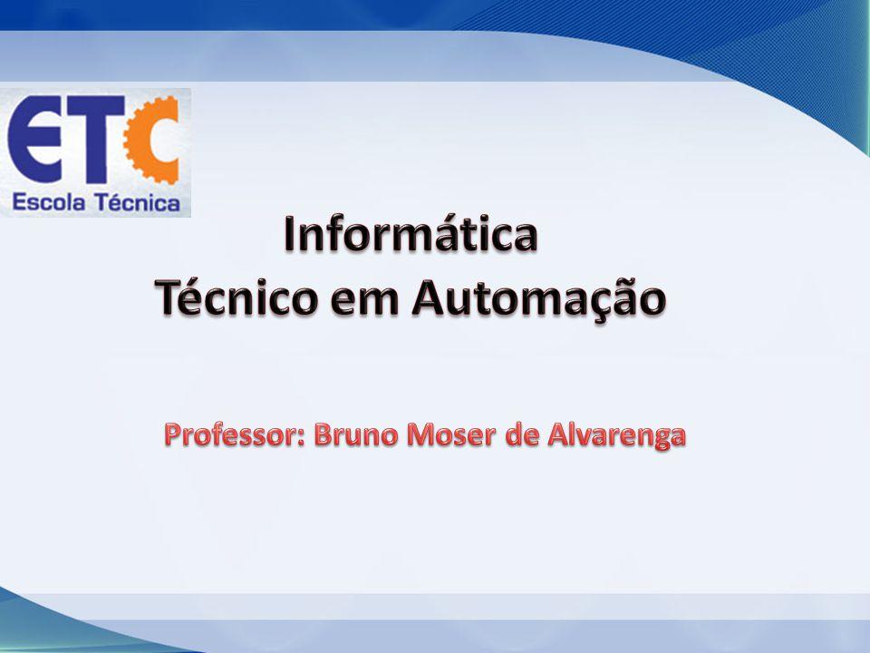 Professor: Bruno Moser de Alvarenga