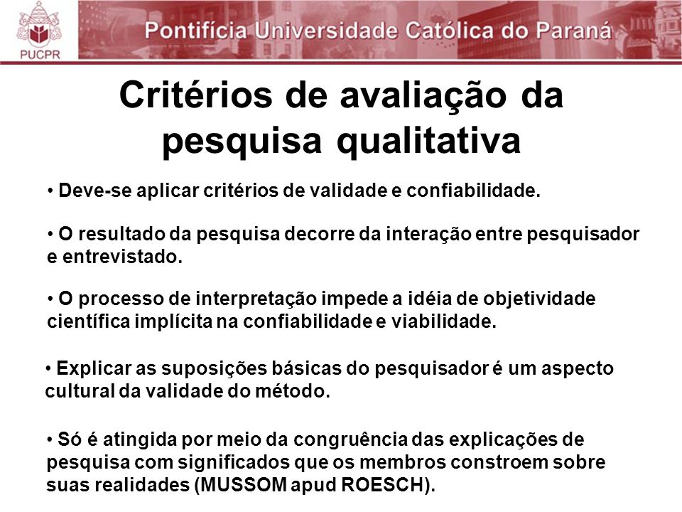 Critérios de avaliação da pesquisa qualitativa