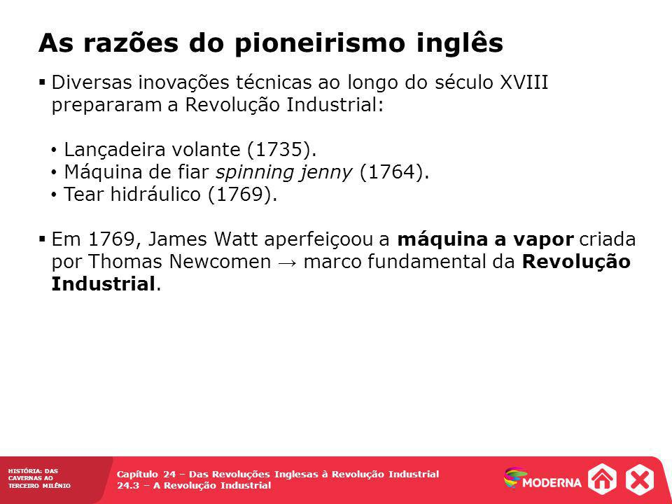 As razões do pioneirismo inglês