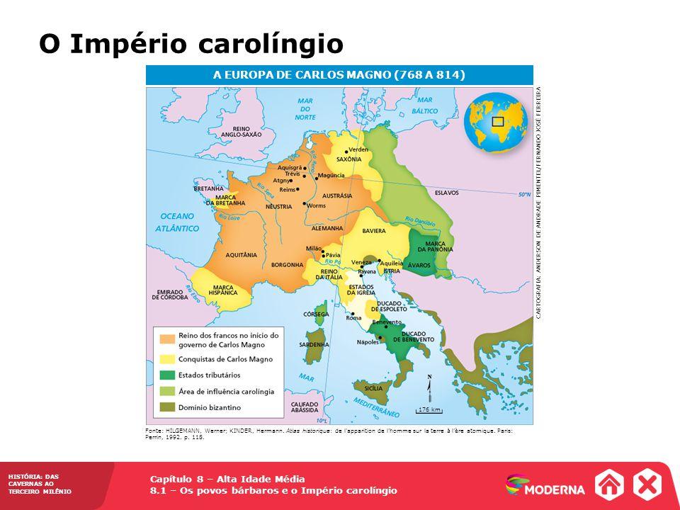 A EUROPA DE CARLOS MAGNO (768 A 814)