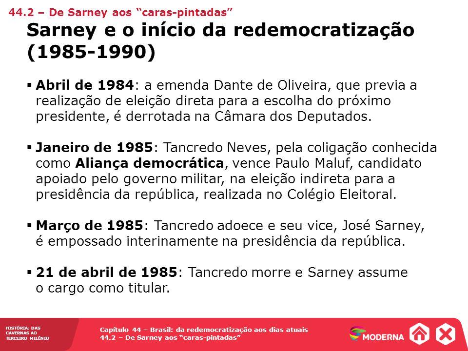 Sarney e o início da redemocratização (1985-1990)