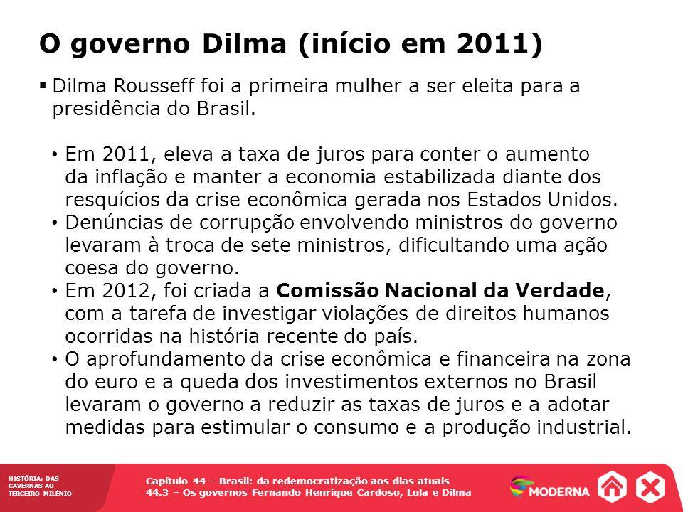 O governo Dilma (início em 2011)