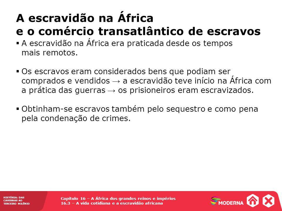A escravidão na África e o comércio transatlântico de escravos