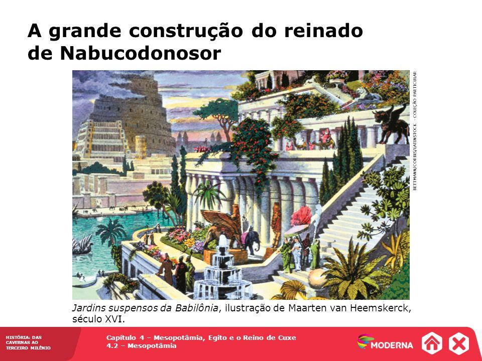 A grande construção do reinado de Nabucodonosor