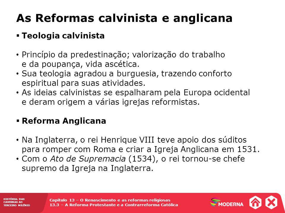 As Reformas calvinista e anglicana