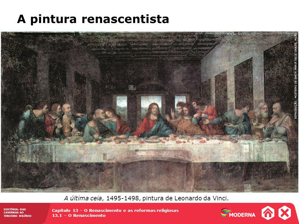A última ceia, 1495-1498, pintura de Leonardo da Vinci.