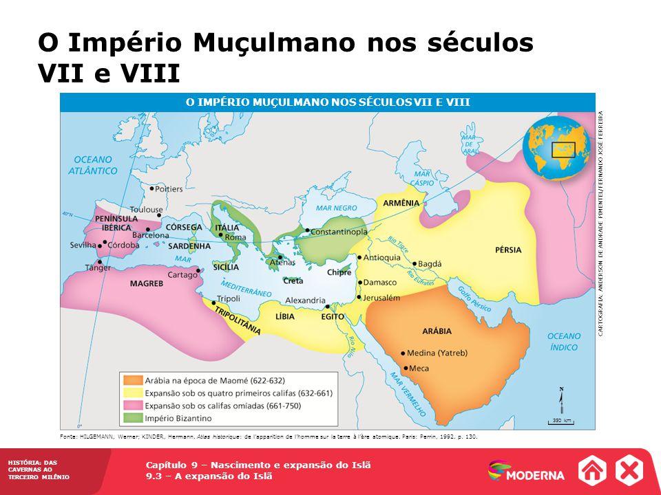 O IMPÉRIO MUÇULMANO NOS SÉCULOS VII E VIII