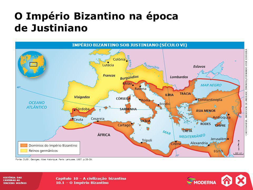IMPÉRIO BIZANTINO SOB JUSTINIANO (SÉCULO VI)