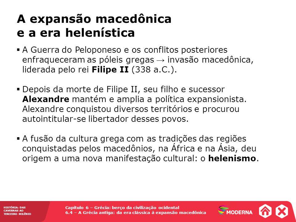 A expansão macedônica e a era helenística