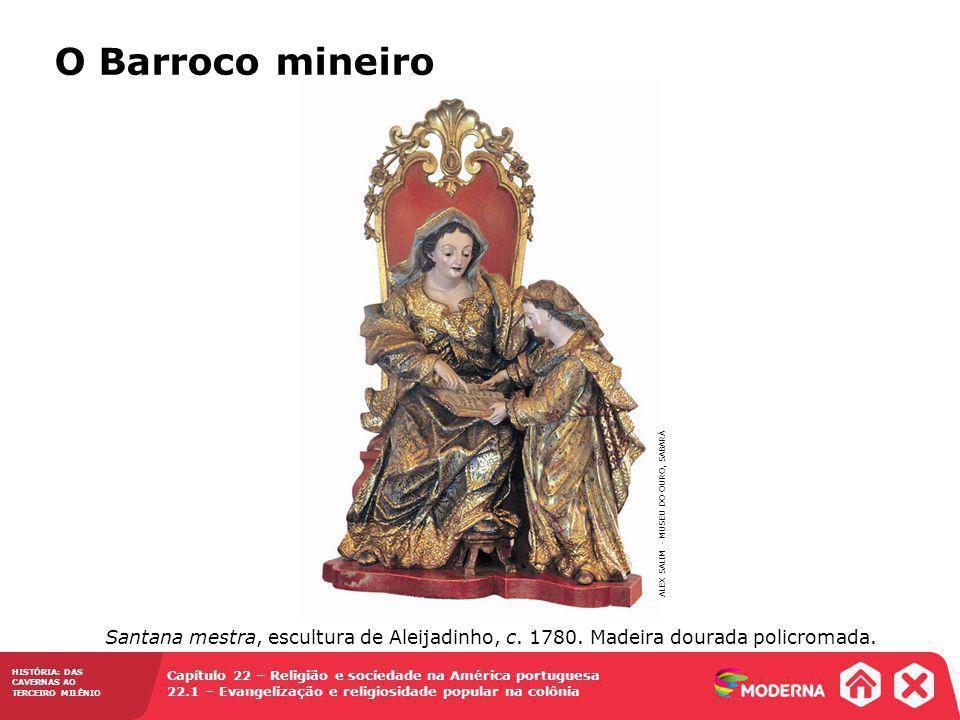 O Barroco mineiro ALEX SALIM - MUSEU DO OURO, SABARÁ.