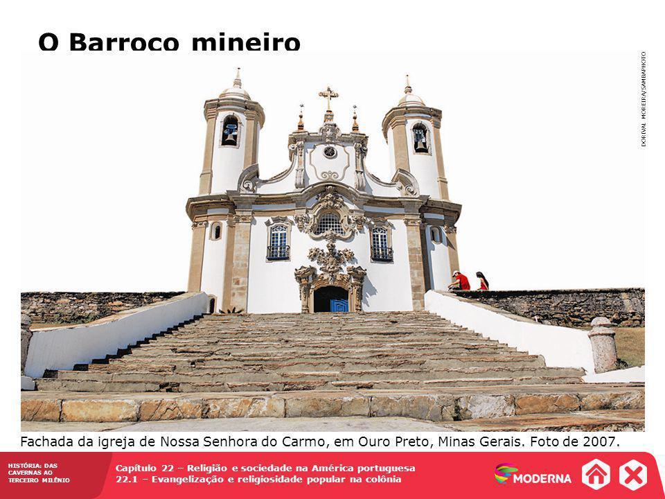 O Barroco mineiro DORIVAL MOREIRA/SAMBAPHOTO.