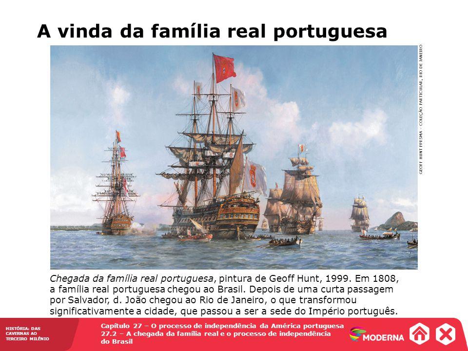 A vinda da família real portuguesa