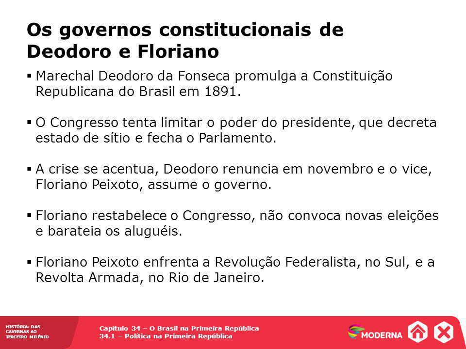 Os governos constitucionais de Deodoro e Floriano