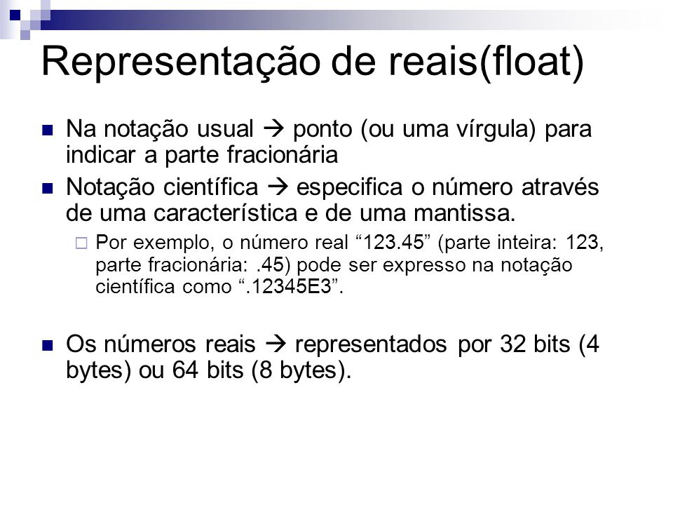 Representação de reais(float)