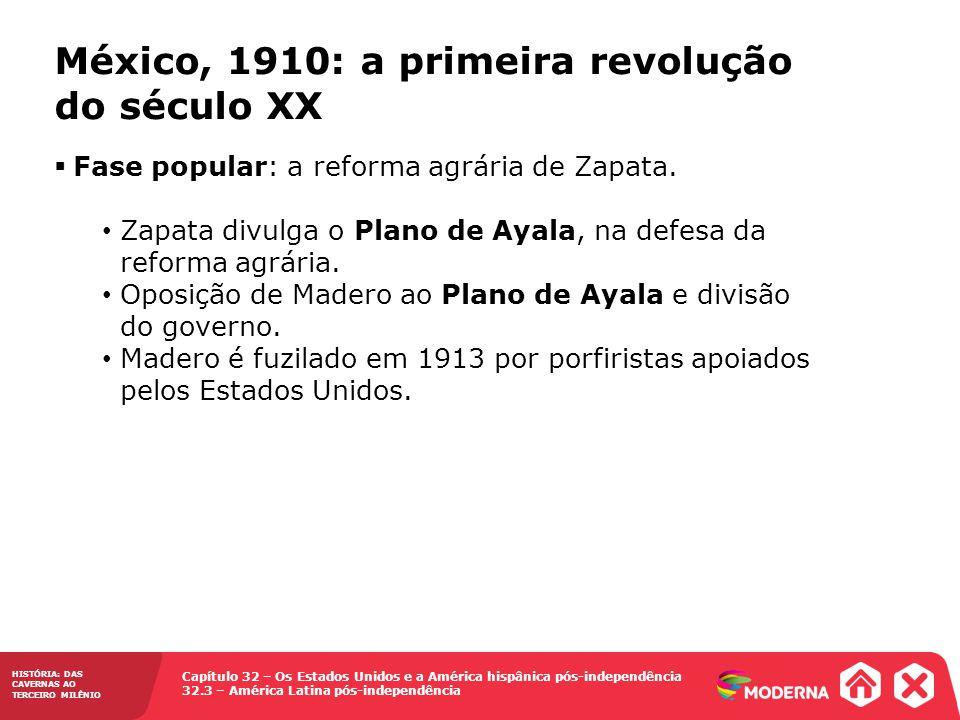México, 1910: a primeira revolução do século XX