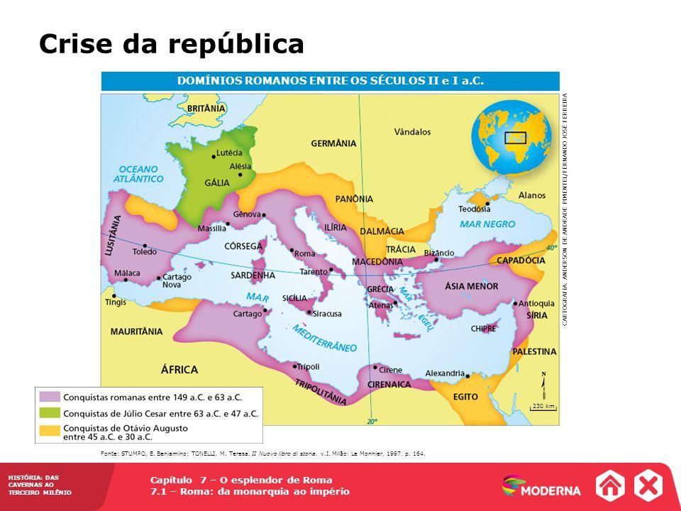 DOMÍNIOS ROMANOS ENTRE OS SÉCULOS II e I a.C.