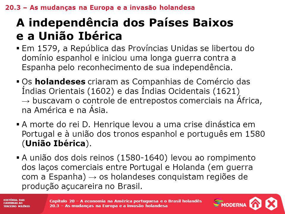 A independência dos Países Baixos e a União Ibérica