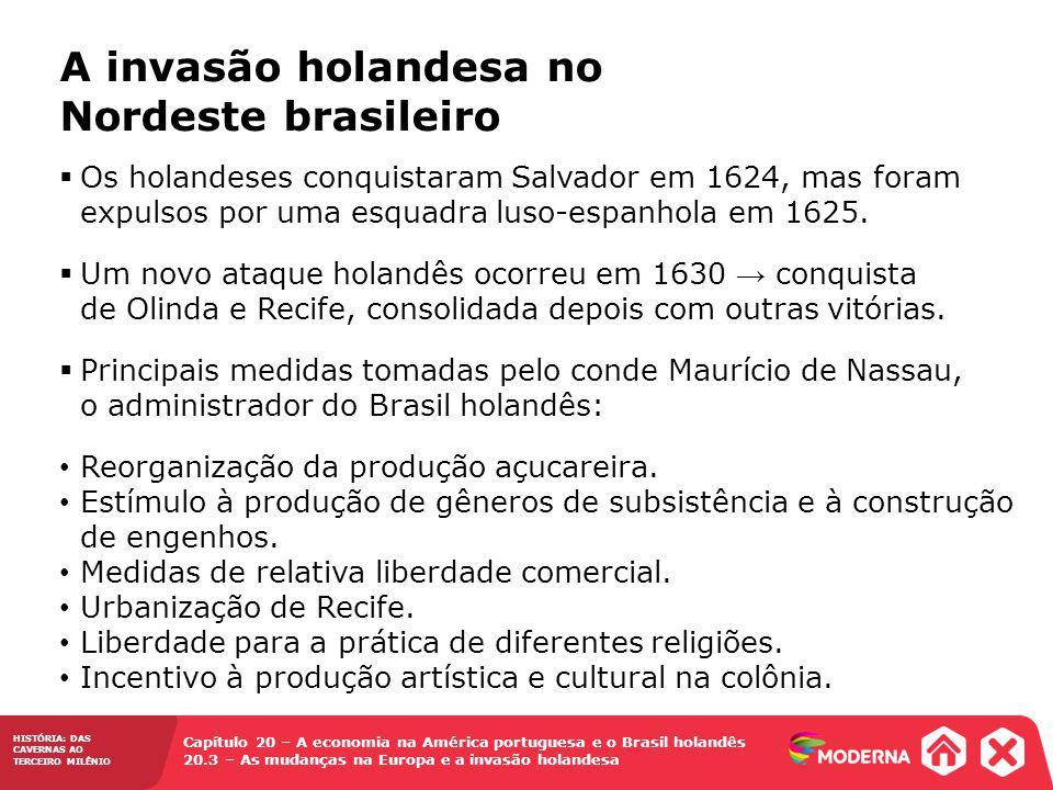 A invasão holandesa no Nordeste brasileiro