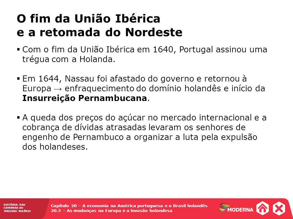 O fim da União Ibérica e a retomada do Nordeste